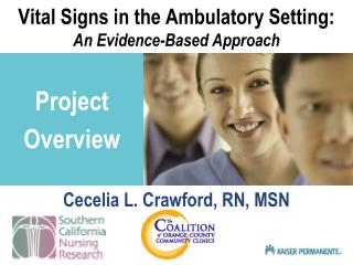 Vital Signs in the Ambulatory Setting: An Evidence-Based Approach