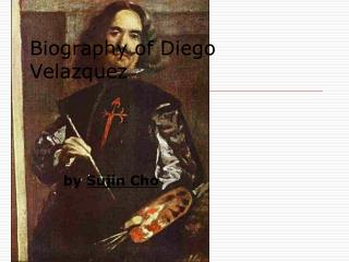 Biography of Diego Velazquez