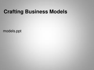 Crafting Business Models