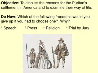 Do Now:  Which of the following freedoms would you give up if you had to choose one?  Why?