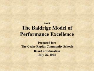Part II  The Baldrige Model of Performance Excellence