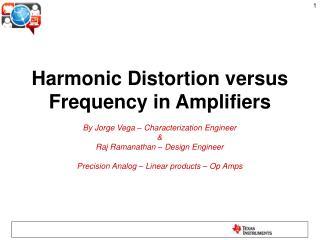 Harmonic Distortion versus Frequency in Amplifiers