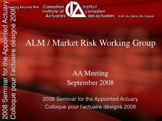 ALM / Market Risk Working Group