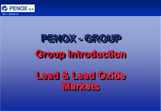 Group Introduction Lead & Lead Oxide Markets