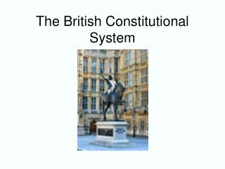 The British Constitutional System