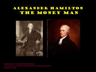 Alexander Hamilton The Money Man