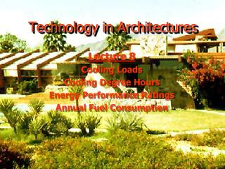 Technology in Architectures