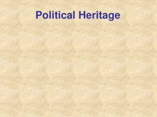 Political Heritage