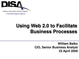 Using Web 2.0 to Facilitate  Business Processes