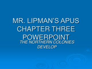 MR. LIPMAN'S APUS CHAPTER THREE POWERPOINT