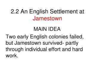 2.2 An English Settlement at  Jamestown