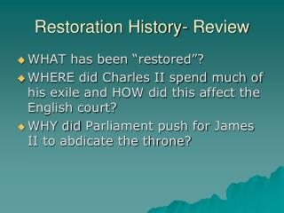 Restoration History- Review