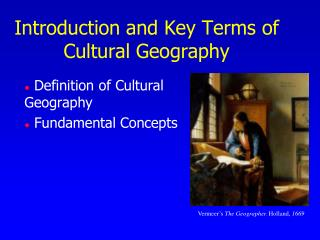 Introduction and Key Terms of Cultural Geography