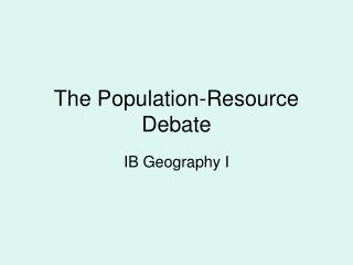 The Population-Resource Debate