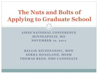 The Nuts and Bolts of Applying to Graduate School