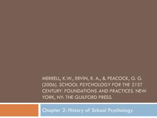 Chapter 2: History of School Psychology