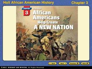 Section 1    Blacks in Colonial America Section 2    The Revolutionary War Era