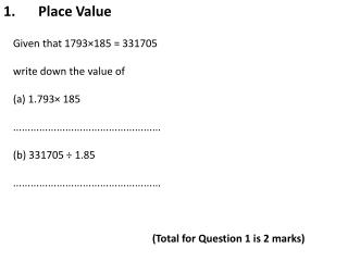 Given  that 1793×185 = 331705 write  down the value of ( a) 1.793× 185