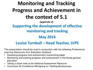 Monitoring and Tracking Progress and Achievement in the context of 5.1 (appendix 2)