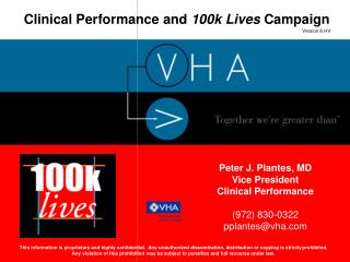 Clinical Performance and  100k Lives  Campaign