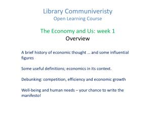 Library Communiveristy  Open Learning Course The Economy and Us: week 1 Overview