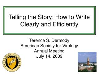 Telling the Story: How to Write Clearly and Efficiently