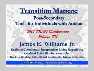 Transition Matters: Post-Secondary Tools for Individuals with Autism