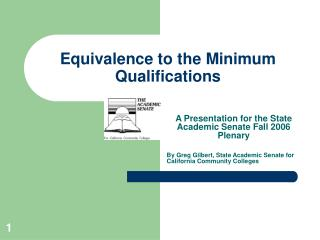 Equivalence to the Minimum Qualifications