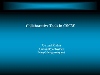Collaborative Tools in CSCW