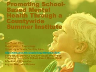 Promoting School-Based Mental Health Through a Countywide Summer Institute