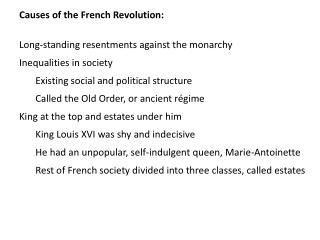 Causes of the French Revolution: Long-standing resentments against the monarchy