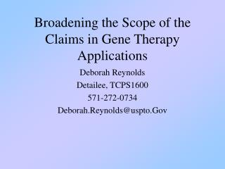 Broadening the Scope of the Claims in Gene Therapy Applications