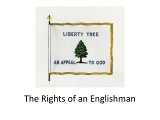 The Rights of an Englishman