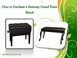 How to Purchase a Steinway Grand Piano Bench