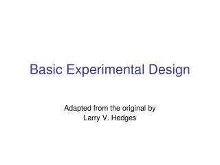 Basic Experimental Design