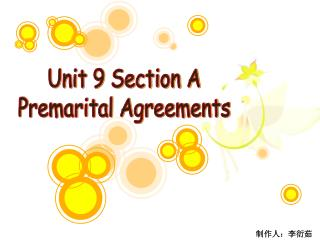 Unit 9 Section A Premarital Agreements