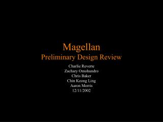 Magellan Preliminary Design Review