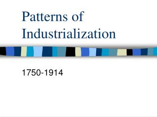 Patterns of Industrialization