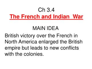 Ch 3.4  The French and Indian  War