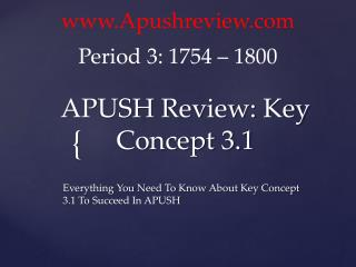 APUSH Review: Key  Concept  3.1