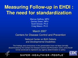 Measuring Follow-up in EHDI :  The need for standardization