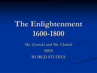 The Enlightenment 1600-1800