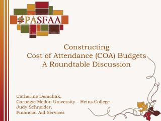 Constructing  Cost of Attendance (COA) Budgets A Roundtable Discussion