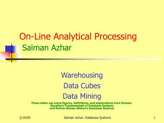 On-Line Analytical Processing  Salman Azhar