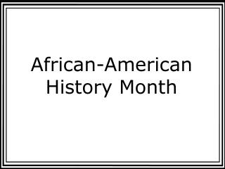 African-American History Month