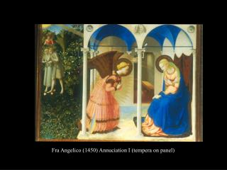 Fra Angelico (1450) Annuciation I (tempera on panel)