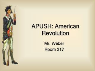 APUSH: American Revolution