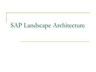 SAP Landscape Architecture
