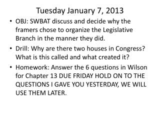 Tuesday January 7, 2013