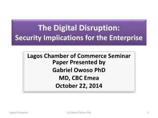 The Digital Disruption: Security Implications for the Enterprise